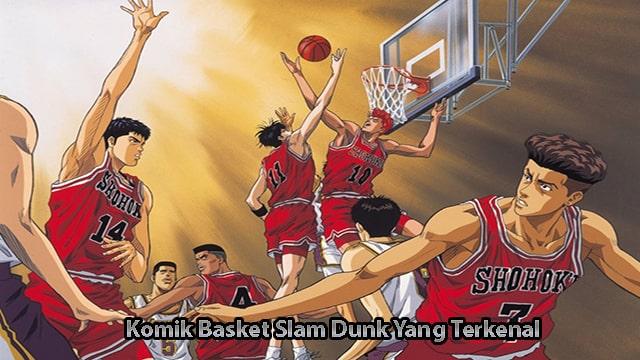 Komik Basket Slam Dunk Yang Terkenal
